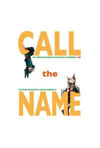 CALL the NAME