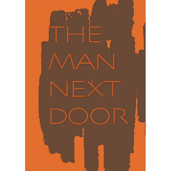 THE MAN NEXT DOOR