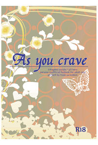 as you crave