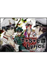T+S+L Lyrics