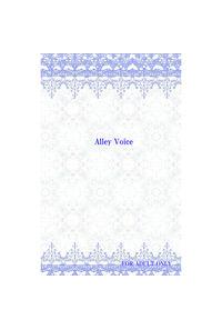 Alley Voice
