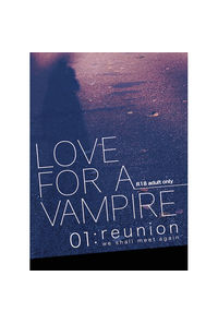 Love for a vampire ~reunion~