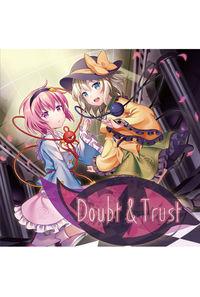 Doubt & Trust