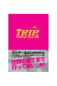 TRIP&PHOTO+SNS