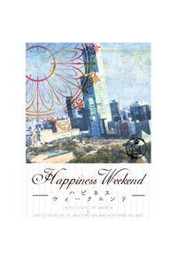 Happiness Weekend
