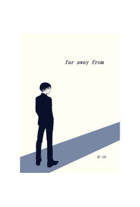 far away from