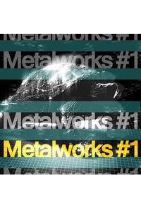 Metalworks #1