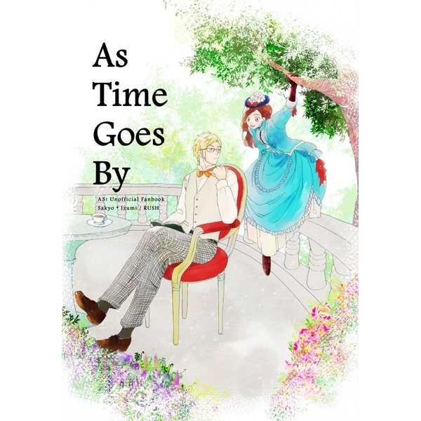 As Time Goes By [RUSH(小嶋ウシオ)] A3!
