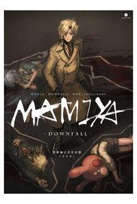 世界滅亡共有幻想「マミヤ」-DownFall-