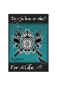 Do you live or die? For A Life