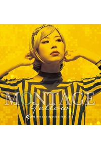 MONTAGE Yellow A-One Best Collection feat. あき
