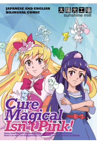 Cure Magical Isn't Pink!