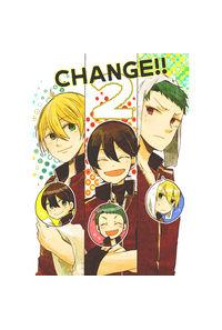 CHANGE!! 2