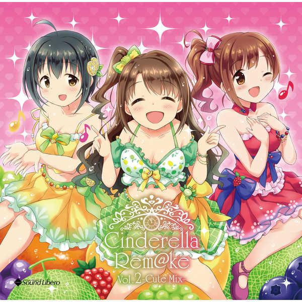 Cinderella Rem@ke Vol.2 -Cute Mix-