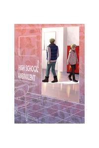 HIGH SCHOOL AMBIVALENT