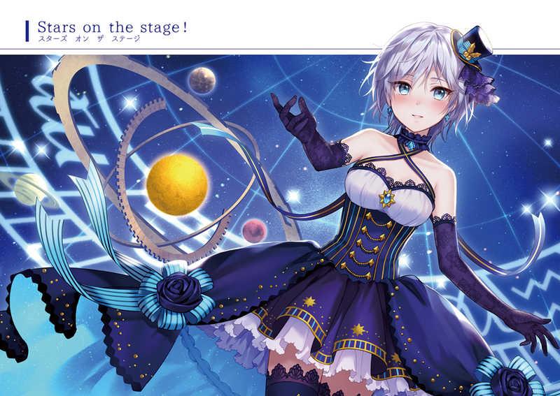 Stars on the stage! [逸遊団(伍長)] THE IDOLM@STER CINDERELLA GIRLS