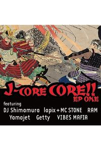 J-core CORE!! EP one