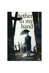 Aether in my hand 手の中の光