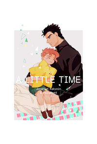 A LITTLE TIME