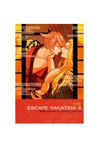 ESCAPE VACATION2