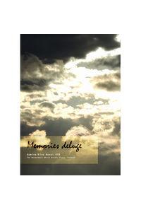 Memories deluge