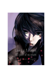 Love For A Vampire 02 -point of no return-