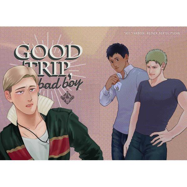 GOOD TRIP, BAD BOY [IWTKYD(缶)] 進撃の巨人