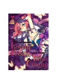 黒澤ルビィダークアンソロジー Lovely Freak, Like Candy