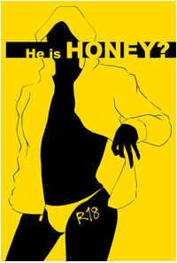 He is HONEY?