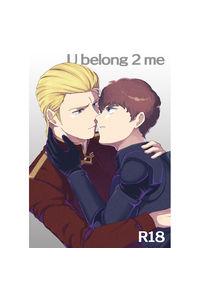 U belong 2 me