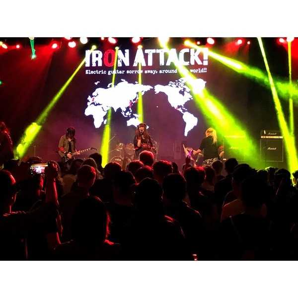 IRON ATTACK!来日ライブ「凱旋帰国 ※またすぐ出国します。」チケット