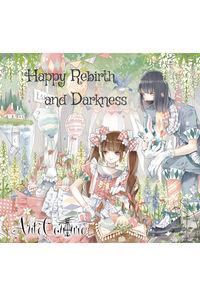 【ピック型アクセサリー付き】Happy Rebirth and Darkness