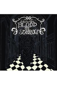 BLOOD OF SORROW