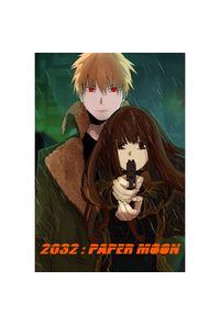 2032:PAPER MOON