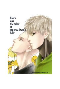 Black was the color of my true lover's hair