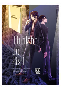 Midnight to Six3