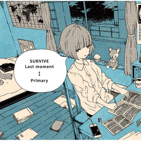 SURVIVE / Last moment