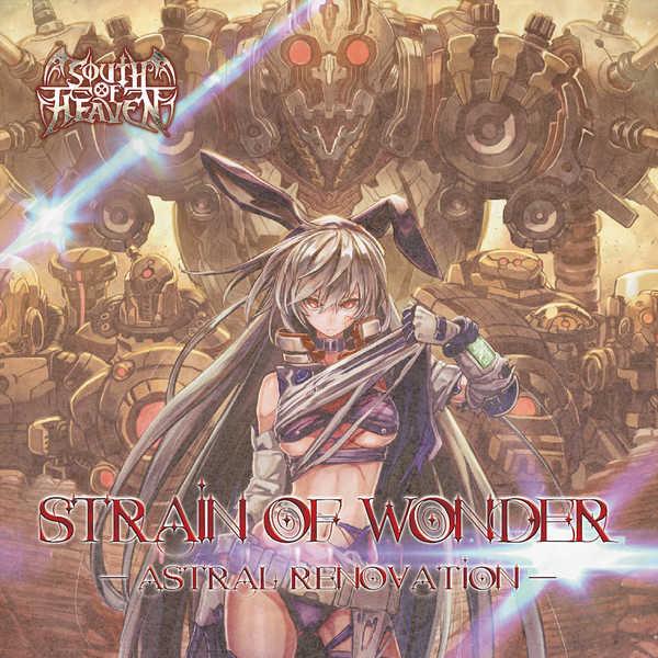 Strain Of Wonder -Astral Renovation-
