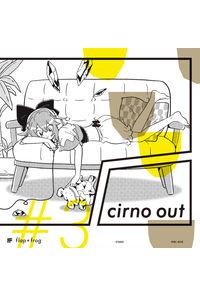 cirno out #3