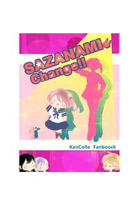 SAZANAMIChange!!