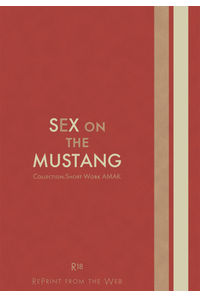 SEX on the MUSTANG