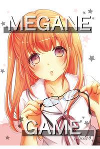 MEGANE GAME~episode0