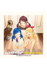 Jazzkatsu! -The Three of Us-