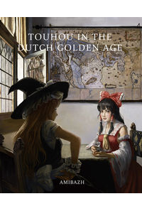 TOUHOU IN THE DUTCH GOLDEN AGE 1