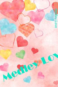 Medley Love