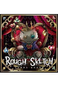 RoughSketch / CARDS: QUEEN