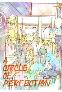 a circle of perfection Vol.3