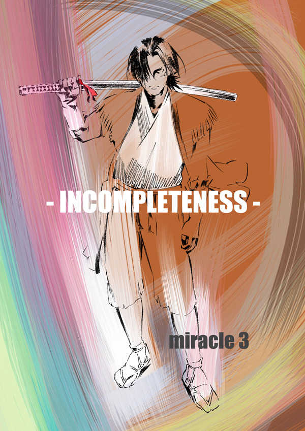 INCOMPLETENESS miracle 3