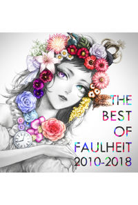 THE BEST OF FAULHEIT 2010-2018