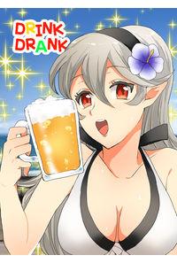 DRINK DRANK